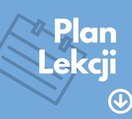 Plan Lekcji po przerwie zimowej na 18-22 stycznia 2021