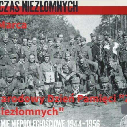 """1 Marca Narodowy Dzień Pamięci """"Żołnierzy Wykletych"""""""